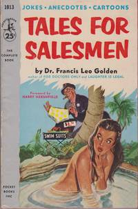 Tales for Salesmen (Pocket Book 1013) by Dr. Francis Leo Golden - Paperback - First Thus 1st Printing - 1954 - from Walther's Books (SKU: 006428)