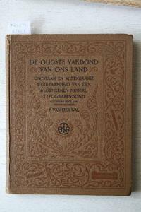 De Oudste Vakbond Van ons Land.