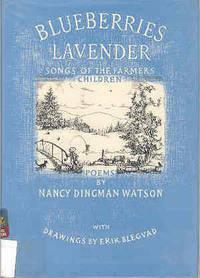 Blueberries Lavender: Songs of the Farmers' Children Poems