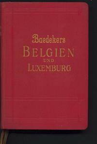 1930 Baedeker Guide - Belgien Und Luxemburg