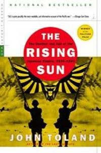 The Rising Sun: The Decline and Fall of the Japanese Empire, 1936-1945 (Modern Library War) by John Toland - Paperback - 2003-04-04 - from Books Express (SKU: 0812968581q)
