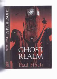 Ghost Realm -by Paul Finch / Ash Tree Press