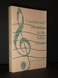 Grammar and Translation for the Italian Libretto