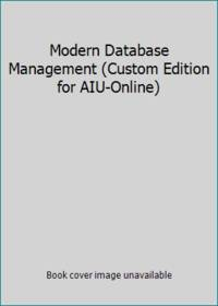image of Modern Database Management (Custom Edition for AIU-Online)