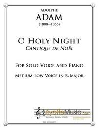 O Holy Night / Cantique de Noel for Medium Low Voice in Bb Major