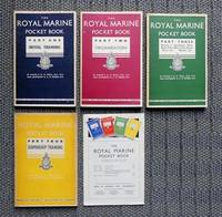 image of THE ROYAL MARINE POCKET BOOK.  PART I, II, III & IV.  COMPLETE FOUR VOLUME SET WITH PROMOTIONAL FLYER.  (PART ONE: INITIAL TRAINING / PART TWO: ORGANISATION /  PART THREE: RUNNING A DETATCHMENT AFLOAT, ETC. / PART FOUR: SEAMANSHIP TRAINING.)