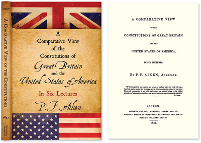 ISBN-13: 9781584779476; ISBN-10: 1584779470. Aiken, P F. A Comparative View of the Constitutions of ...