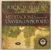 image of Meditaciones para una Vida con Proposito (Meditations On a Purpose Driven Life) (Spanish Edition)
