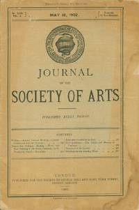 Journal of the Society of Arts, Friday, May 16, 1902, No. 2,582, Vol. L by N.A - Paperback - 1902 - from Black Sheep Books (SKU: 013296)