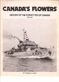 Canada's Flowers History of The Corvettes Of Canada