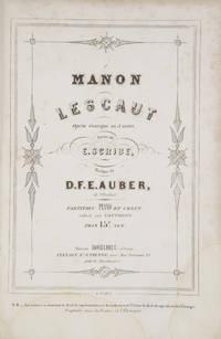 [AWV 45]. Manon Lescaut Opéra Comique en 3 Actes, Poëme de E. Scribe... Partition Piano et Chant réduite par Vauthrot. Prix 15F. Net. [Piano-vocal score]