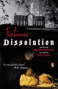 image of Dissolution (Matthew Shardlake Mysteries) Sansom, C J ( Author ) Apr-27-2004 Paperback