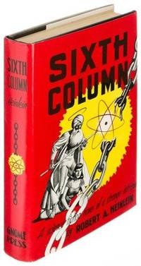 Sixth Column by  Robert A Heinlein - 1st Edition - 1949 - from Quintessential Rare Books, LLC and Biblio.com