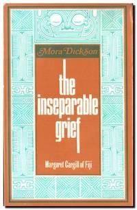 Inseparable Grief  Margaret Cargill of Fiji