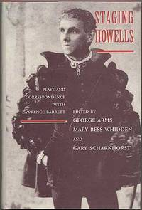 Staging Howells: Plays and Correspondence with Lawrence Barrett