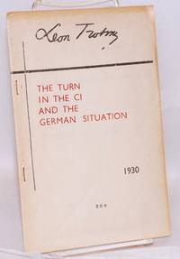 The turn in the CI and the German situation
