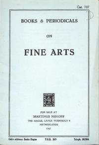 Catalogue 787/1967: Books & Periodicals on Fine Arts.