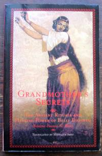 image of Grandmother's Secrets: The Ancient Rituals and Healing Power of Belly Dancing