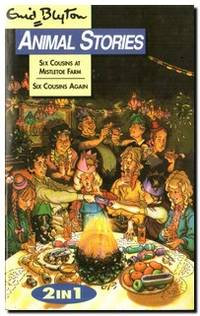Six Cousins At Mistletoe Farm / Six Cousins Again Enid Blyton Animal  Stories 2 in 1