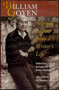 image of William Goyen: Selected Letters from a Writer's Life