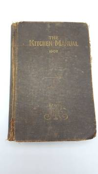 The Kitchen Manual- 1907