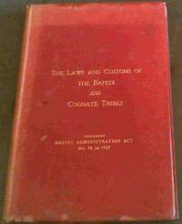 The Laws and Customs of the Bapedi and Cognate Tribes of the Transvaal - including Native Administration Act No 38, of 1927