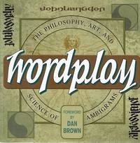 Wordplay: The Philosophy, Art, And Science Of Ambigrams