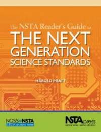 The NSTA Reader's Guide to The Next Generation Science Standards - PB340X by Harold Pratt - Paperback - 2013-02-07 - from Books Express (SKU: 1938946065)