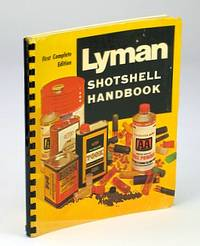 Lyman Shotshell Handbook First Complete Edition