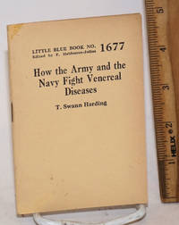 How the Army and the Navy fight venereal diseases