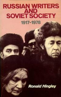 image of Russian Writers and Soviet Society 1917-1978