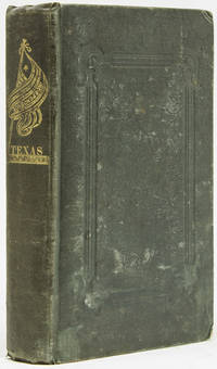 Trip to the West and Texas. Comprising a Journey of Eight Thousand Miles, through New-York, Michigan, Illinois, Missouri, Louisiana and Texas, in the Autumn and Winter of 1834-1835. Interspersed with Anecdotes, Incidents and Observations. With a Brief Sketch of the Texan War