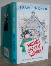 HANDS OFF OUR SCHOOL!
