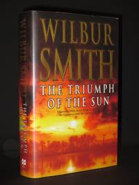 The Triumph of the Sun: A Novel of African Adventure [SIGNED]