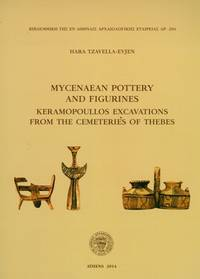 image of Mycenaean Pottery and Figurines - Keramopoullos Excavations from the Cemeteries of Thebes