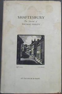 Shaftesbury; The 'Shaston' of Thomas Hardy