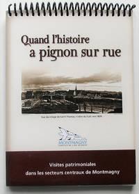 image of Quand l'histoire a pignon sur rue. Visites patrimoniales dans les secteurs centraux de Montmagny