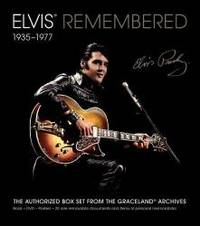Elvis Remembered: 1935 1977