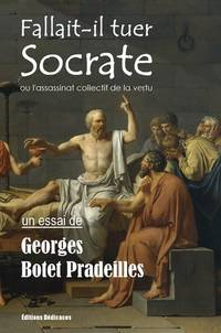 image of Fallait-il tuer Socrate