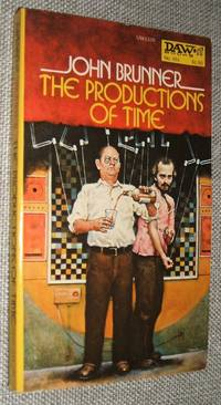 The Productions of Time by John Brunner - Paperback - y First DAW Printing - 1977 - from biblioboy (SKU: 91359)