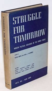 Struggle for Tomorrow: Modern political ideologies of the Jewish people