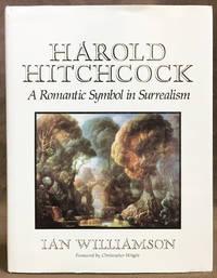 Harold Hitchcock: A Romantic Symbol in Surrealism