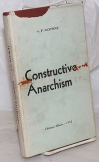 image of Constructive anarchism. Foreword by George Woodcock, translated by H. Frank_Ada Siegel