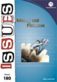Money and Finance (Issues Series) by Independence Educational Publishers - 2009-09-09
