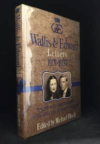 image of Wallis & Edward; Letters 1931-1937; The Intimate Correspondence of the Duke and Duchess of Windsor