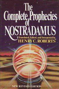 The Complete Prophecies of Nostradamus by  Henry C Roberts - Hardcover - New Revised Edition  - 1982 - from BOOX and Biblio.co.uk