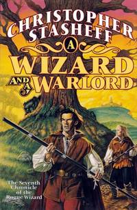 A Wizard and a Warlord: The Adventures of the Rogue Wizard #7