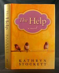 The Help: A Novel by  Kathryn Stockett - First Edition - 2009 - from Ken Hebenstreit, Bookseller (SKU: 27360)