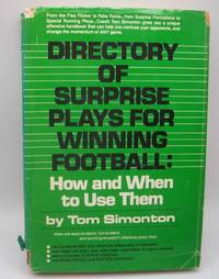 Directory of Surprise Plays for Winning Football: How and When to Use Them