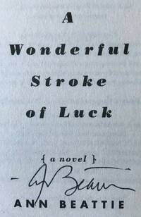 A WONDERFUL STROKE OF LUCK (SIGNED)